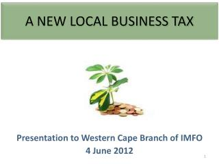 A NEW LOCAL BUSINESS TAX