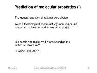 Prediction of molecular properties (I)