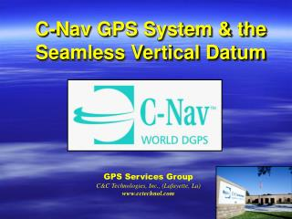 C-Nav GPS System & the Seamless Vertical Datum