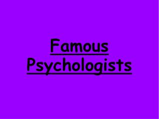 Famous Psychologists
