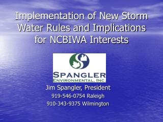 Implementation of New Storm Water Rules and Implications for NCBIWA Interests