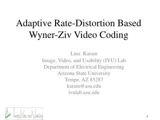 Adaptive Rate-Distortion Based Wyner-Ziv Video Coding