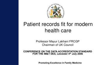 Patient records fit for modern health care