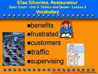 Elias Sifuentes, Restaurateur Open Court - Unit 2- Dollars and Sense - Lesson 3 Vocabulary