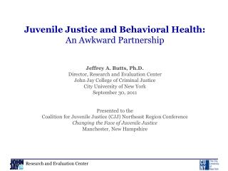Juvenile Justice and Behavioral Health:  An Awkward Partnership