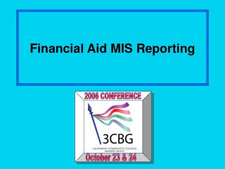 Financial Aid MIS Reporting