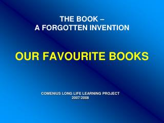 THE BOOK –  A FORGOTTEN INVENTION OUR FAVOURITE BOOKS
