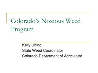 Colorado's Noxious Weed Program