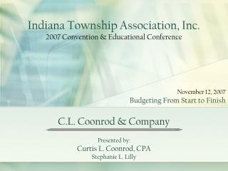 Indiana Township Association, Inc. 2007 Convention & Educational Conference