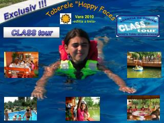 "Taberele ""Happy Faces"""