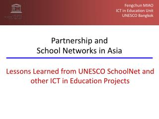 Fengchun MIAO  ICT in Education Unit UNESCO Bangkok