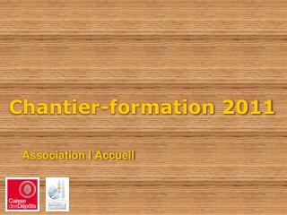 Chantier-formation 2011