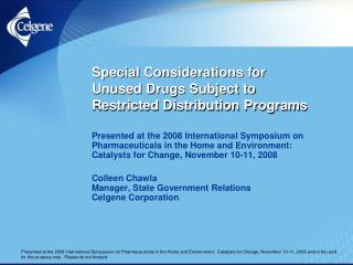 Special Considerations for Unused Drugs Subject to Restricted Distribution Programs