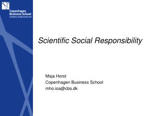 Scientific  Social Responsibility