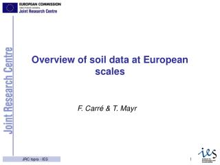 Overview of soil data at European scales