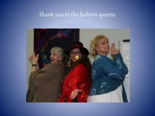 thank you to the fashion queens