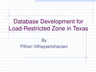 Database Development for Load-Restricted Zone in Texas