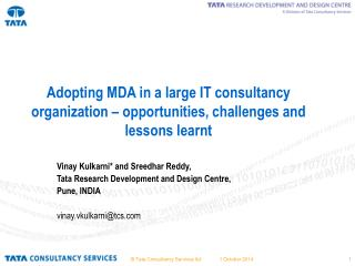 Adopting MDA in a large IT consultancy organization – opportunities, challenges and lessons learnt