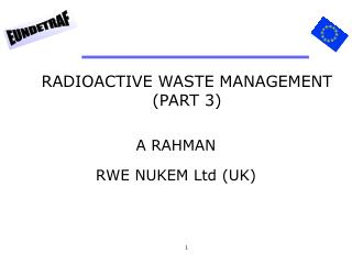 RADIOACTIVE WASTE MANAGEMENT (PART 3)