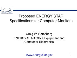 Proposed ENERGY STAR Specifications for Computer Monitors