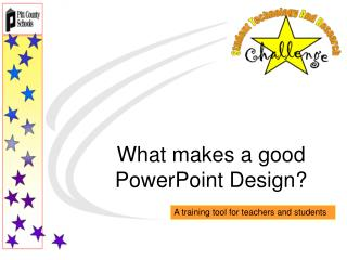 What makes a good PowerPoint Design?
