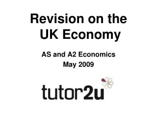 Revision on the UK Economy