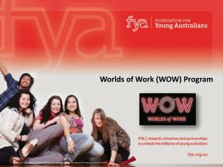 Worlds of Work (WOW) Program