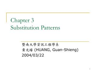 Chapter 3 Substitution Patterns