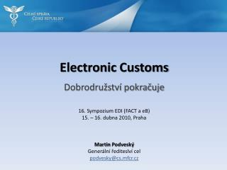 Electronic Customs