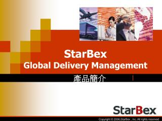 StarBex G lobal Delivery Management