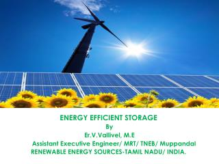 ENERGY EFFICIENT STORAGE By  Er.V.Vallivel, M.E