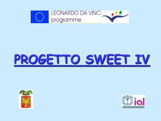 PROGETTO SWEET IV