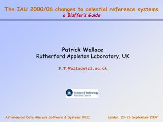 The IAU 2000/06 changes to celestial reference systems a Bluffer's Guide