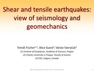 Shear and tensile earthquakes: view of seismology and  geomechanics