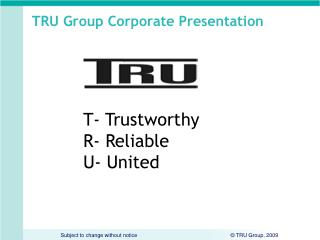 TRU Group Corporate Presentation