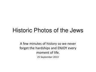 Historic Photos of the Jews