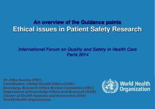 An  overview of  the  Guidance  points Ethical  issues in Patient Safety  Research