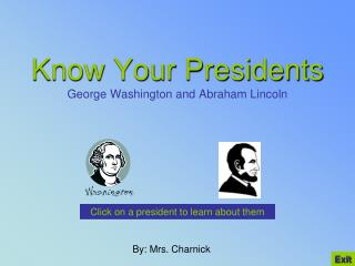 Know Your Presidents George Washington and Abraham Lincoln