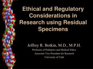 Ethical and Regulatory Considerations in Research using Residual Specimens