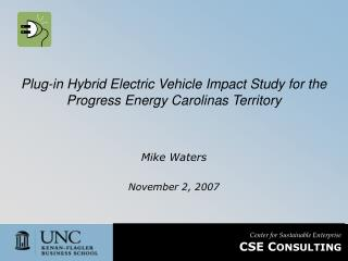 Plug-in Hybrid Electric Vehicle Impact Study for the Progress Energy Carolinas Territory