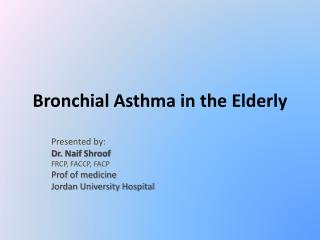 Bronchial Asthma in the Elderly