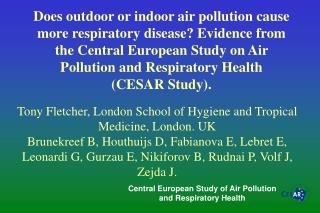 Central European Study of Air Pollution and Respiratory Health