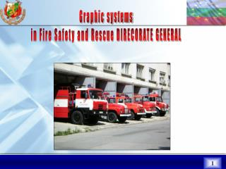 Graphic systems in Fire Safety and Rescue DIRECORATE GENERAL
