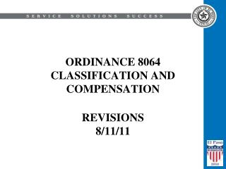 ORDINANCE 8064 CLASSIFICATION AND COMPENSATION REVISIONS  8/11/11