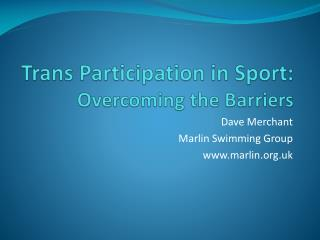 Trans Participation in Sport: Overcoming the Barriers