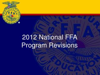 2012 National FFA Program Revisions