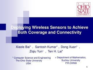 Deploying Wireless Sensors to Achieve       Both Coverage and Connectivity