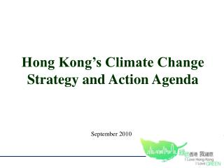 Hong Kong's Climate Change Strategy and Action Agenda