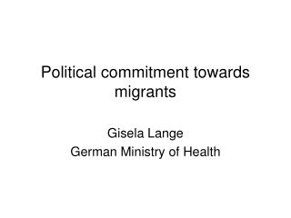 Political commitment towards migrants