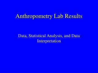Anthropometry Lab Results